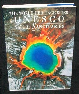 the World Heritage Sites of UNESCO - Nature Sanctuaries (with the patronage of the UNESCO Italian...