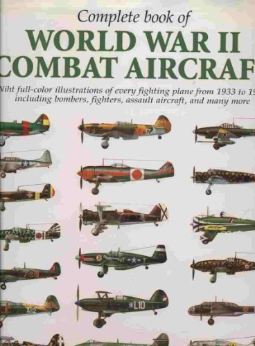 9788880954453: Complete Book of World War II Combat Air