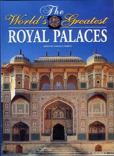 9788880955078: The World Greatest Royal Palaces