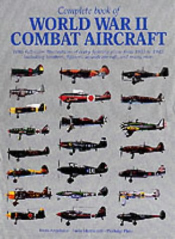 Complete Book of World War II Combat Aircraft: Enzo Angelucci, Paulo Matricardi