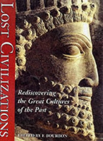 9788880957010: Lost Civilizations: Rediscovering the Great Cultures of the Past