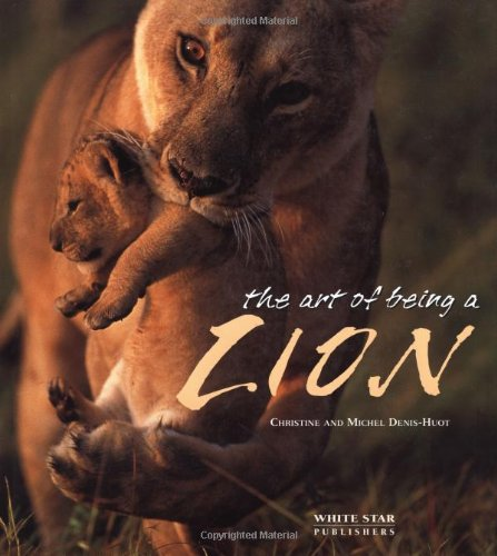9788880957522: The Art of Being a Lion (Art of Being a)