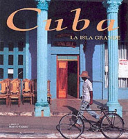 9788880957553: Cuba la isla grande. Ediz. illustrata (Il vagabondo)