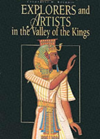 9788880957881: Explorers and Artists in the Valley of the Kings