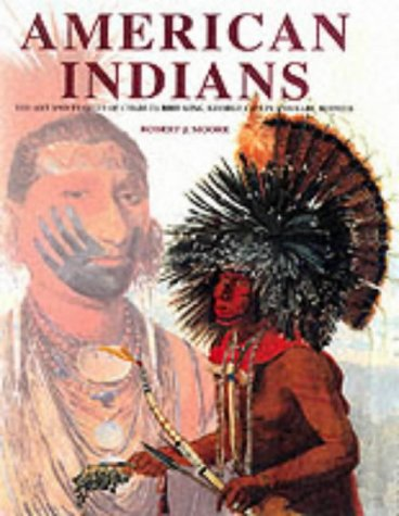 9788880957980: American Indians: The Art and Travels of Charles Bird King, George Catlin and Karl Bodmer