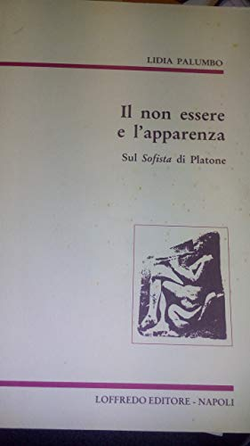 9788880960393: Il non essere e l'apparenza: Sul Sofista di Platone ([Skepsis]) (Italian Edition)