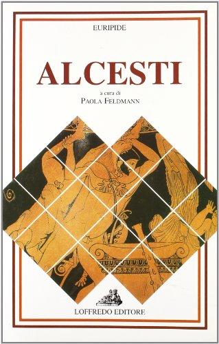 9788880968696: Alcesti