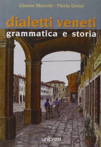 9788880980575: Dialetti veneti. Grammatica e storia (Quaderni di dialettologia)