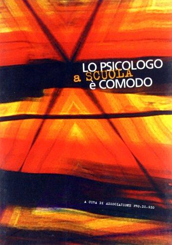 9788881033256: Lo psicologo a scuola è comodo