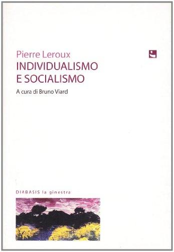 9788881035557: Individualismo e socialismo