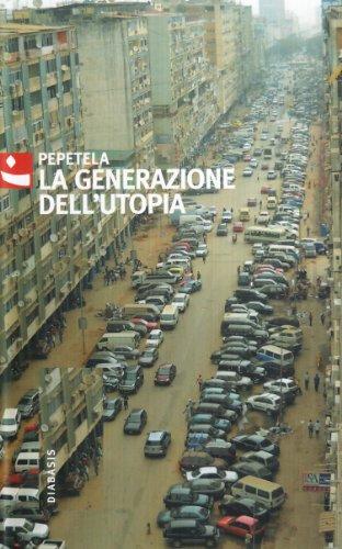9788881036196: La generazione dell'utopia