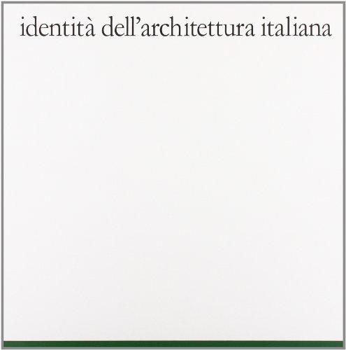9788881038152: Identità dell'architettura italiana vol. 11