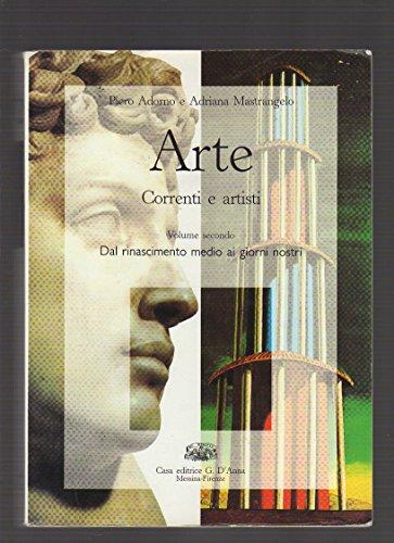 Arte. Correnti e artisti. Per le Scuole: P. Adorno