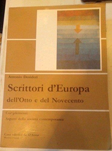 9788881042739: Scrittori d'Europa dell'Otto e del Novecento. Italia, Francia, Inghilterra, Germania. Per il biennio