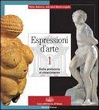 9788881047994: Espressioni d'arte. Per le Scuole superiori. Con espansione online: 1