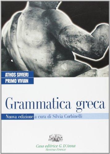 9788881048311: Grammatica greca. Per il biennio del Liceo classico