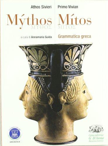 9788881049004: Mythos/Mitos. Grammatica greca. Per il Liceo classico. Con espansione online