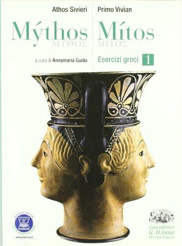 9788881049011: Mythos/Mitos. Esercizi greci. Per il Liceo classico. Con espansione online: 1
