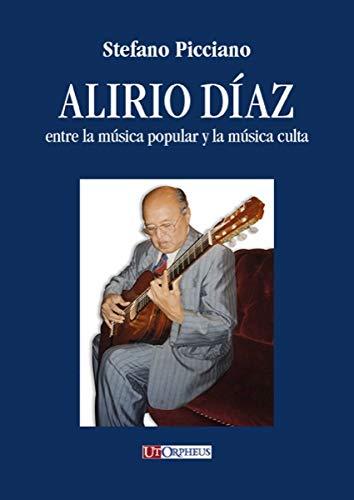 9788881094738: Alirio D'az Entre La mySica Popular y La musica Culta (Studies and Texts)