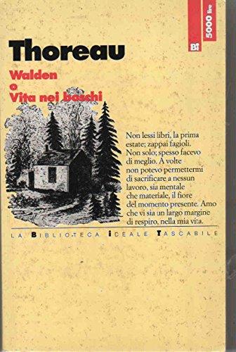 9788881111022: Walden o vita nei boschi (Biblioteca ideale tascabile)