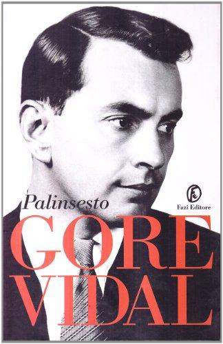 Palinsesto: Vidal, Gore