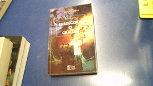9788881130320: La leggenda di Grallen (Dragonlance: gli eroi II, #2)