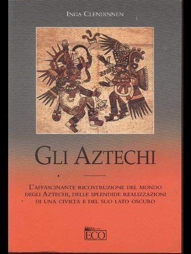 9788881131211: Gli aztechi (Economica)