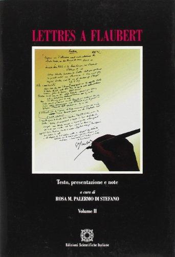 9788881146567: Lettres à Flaubert. Testo, presentazione e note