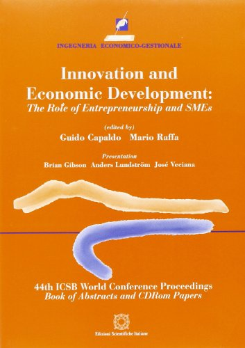 9788881148981: Innovation and economic development. The role of entrepreneurship andSMEs (Ingegneria economico-gestionale)
