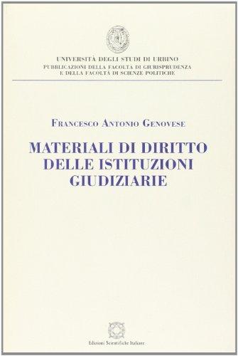 Materiali di diritto delle istituzioni giudiziarie.: Genovese, Francesco, A