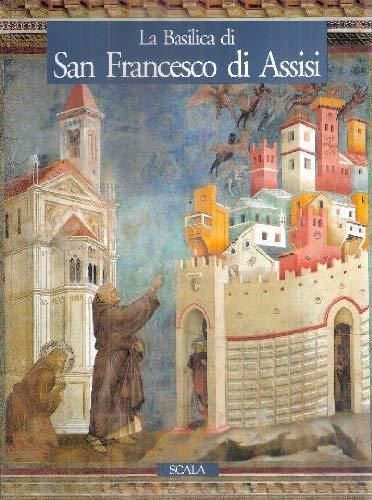La Basilica di san Francesco di Assisi: Elvio Lunghi