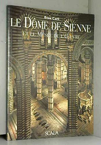 Le dôme de Sienne et le Musée: Enzo Carli