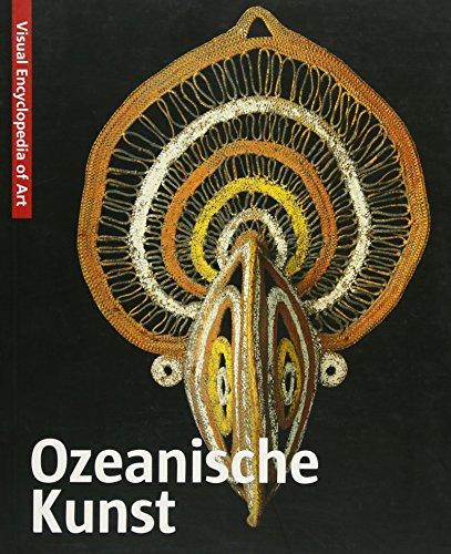 Ozeanische Kunst: Visuell Encyclopedia of Art
