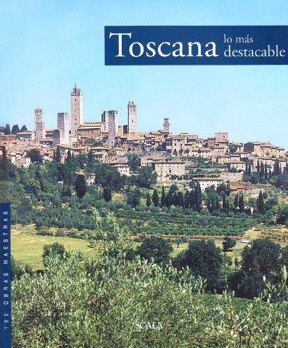 9788881176403: Toscana da non perdere. Guida ai 100 capolavori. Ediz. spagnola