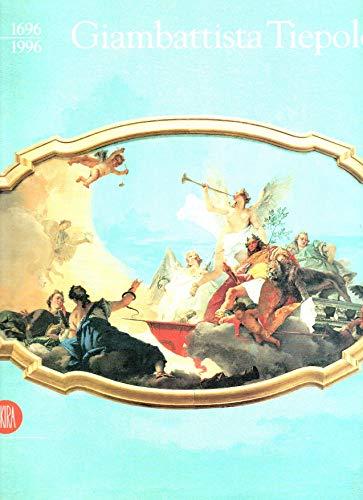 Giambattista Tiepolo: 1696-1996: Giambattista Tiepolo;Museo Del Settecento Veneziano;Metropolitan ...