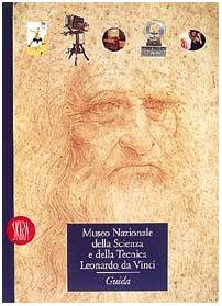 9788881181421: Museo Nazionale della Scienza e della Tecnica Leonardo da Vinci.