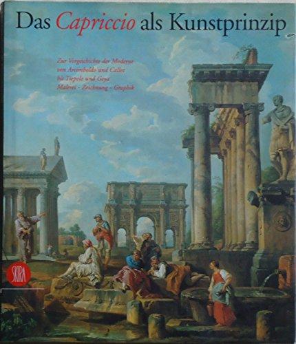 9788881181445: Das Capriccio als Kunstprinzip. Ediz. illustrata (Arte antica. Cataloghi)