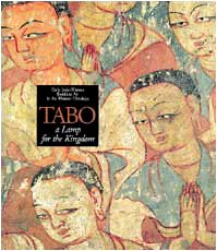 TABO: A LAMP FOR THE KINGDOM : EARLY INDO TIBETAN BUDDHIST ART IN THE WESTERN HIMALAYA