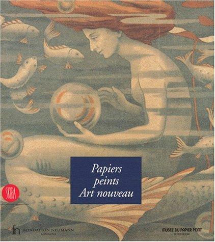 Papiers peints Art nouveau : exposition, Gingins, 1 mai-24 aôut 1997: BIERI ( Helen ) & ...