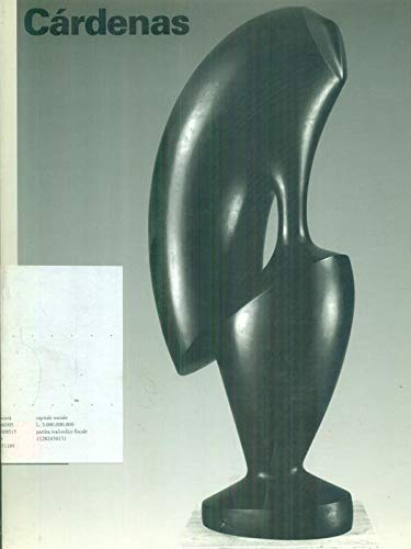 9788881182459: Cárdenas: Sculture : 1947-1997 (Italian Edition)