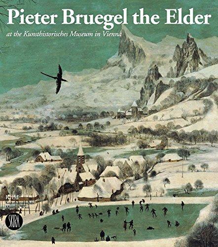 Pieter Bruegel the Elder at the Kunsthistorisches Museum in Vienna.: Seipel,Wilfried;ed.