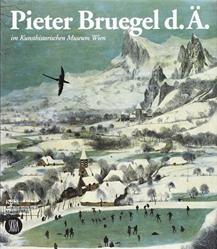 9788881183401: Pieter Bruegel il Vecchio al Kunsthistorisches Museum di Vienna. Ediz. tedesca (Grandi libri)