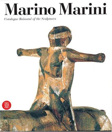 9788881183906: Marino Marini: Catalogue raisonné of the Sculptures
