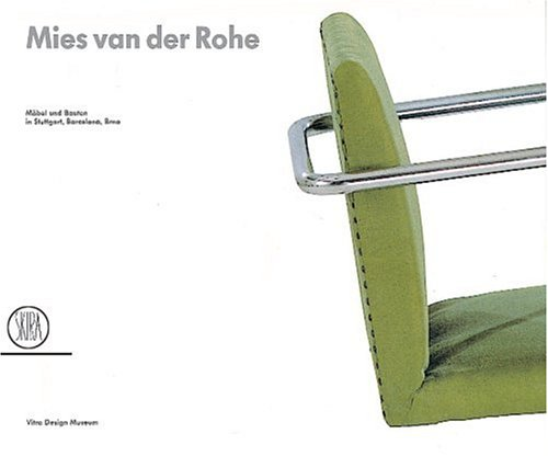 Mies van der Rohe. Architecture and design in Stuttgart, Barcelona, Brno.: O. MACEL