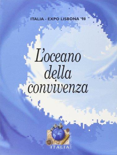 9788881183975: Expo Lisbona '98. L'oceano della convivenza. Ediz. trilingue (Arte moderna. Cataloghi)