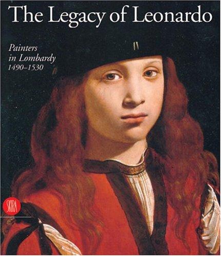 9788881184637: I leonardeschi. L'eredità di Leonardo in Lombardia. Ediz. inglese: Painters in Lombardy, 1490-1530 (Grandi libri)