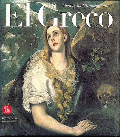 El Greco: Identity and Transformation. Crete Italy Spain.