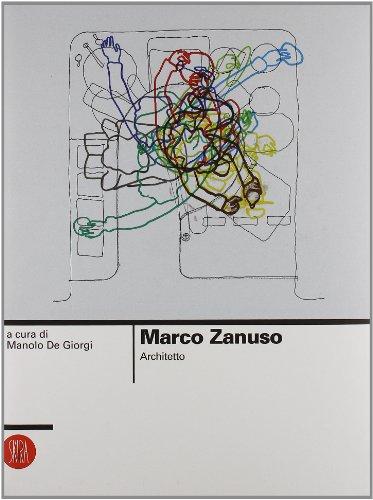 Marco Zanuso architetto: M. De Giorgi