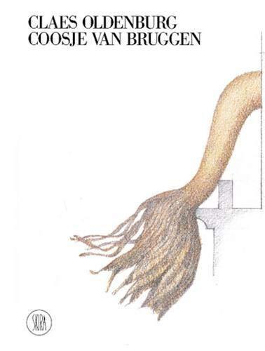 Claes Oldenburg, Coosje Van Bruggen: Germano Celant; Claes Oldenburg; Coosje van Bruggen