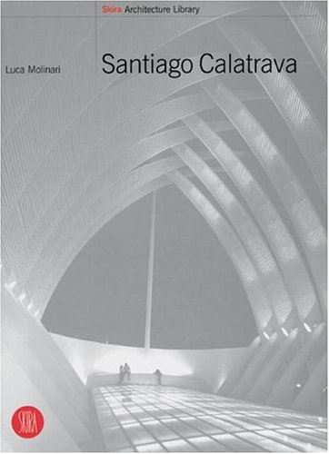 9788881185252: Santiago Calatrava (Skira Architecture Library)